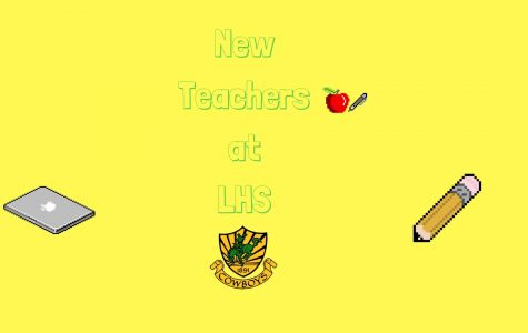 New Teachers Join LHS Family
