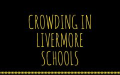 Crowding In Livermore Schools