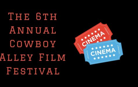 The 6th Annual Cowboy Alley Film Festival