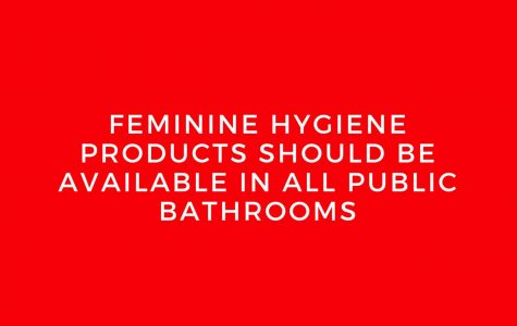 Feminine Hygiene Products Should be Available in All Public Bathrooms