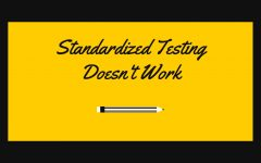 Standardized Testing Doesn't Work