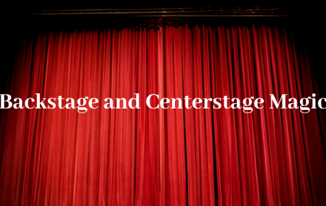 Backstage and Centerstage Magic