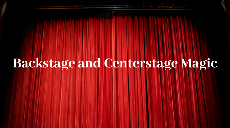 Backstage+and+Centerstage+Magic