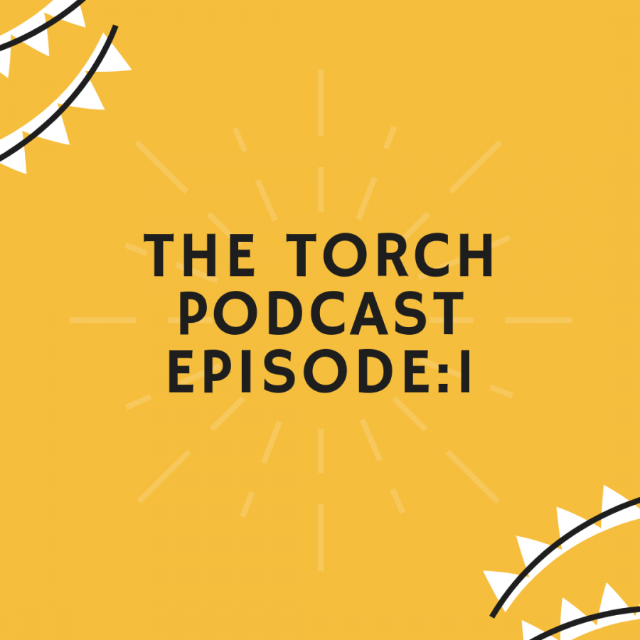 The+Torch+Podcast+-+Episode+1