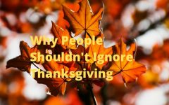 Why People Shouldn't Ignore Thanksgiving