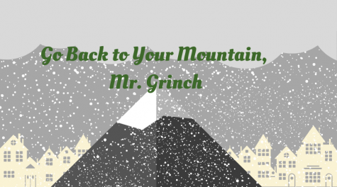 Go Back to Your Mountain, Mr. Grinch