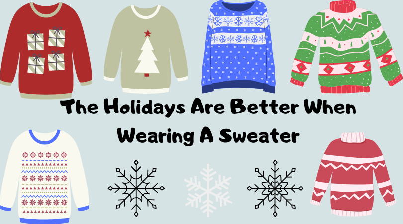 The+Holidays+Are+Better+When+Wearing+A+Sweater