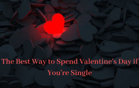 The Best Way to Spend Valentine's Day if You're Single