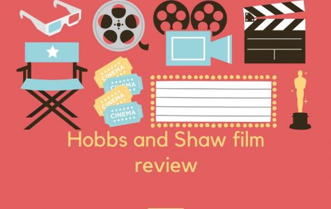 Hobbs And Shaw Film Review