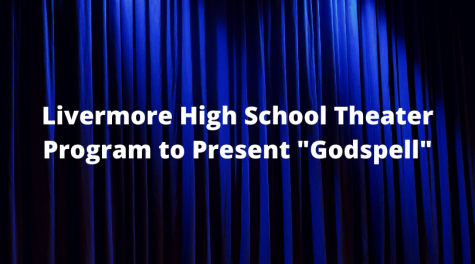 "Livermore High School Theater Program to Present ""Godspell"""