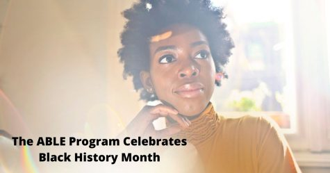 The ABLE Program Celebrates Black History Month