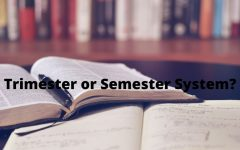 Trimester or Semester System?