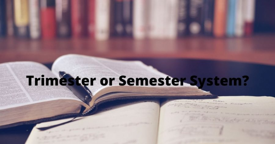 Trimester+or+Semester+System%3F