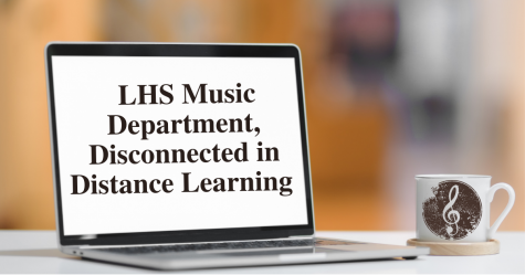 """LHS Music Department, Disconnected in Distance Learning"" superimposed on the screen of a computer"