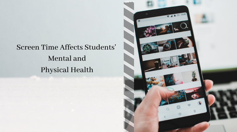 Screen+Time+Affects+Students%27+Mental+and+Physical+Health