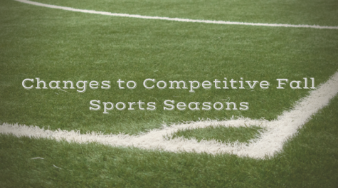 Changes to Competitive Fall Sports Seasons