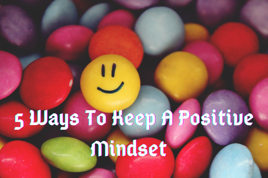Five Ways to Keep a Positive Mindset as the Trimester Ends