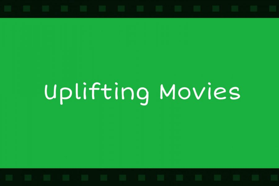Uplifting Movies to Watch During Quarentine