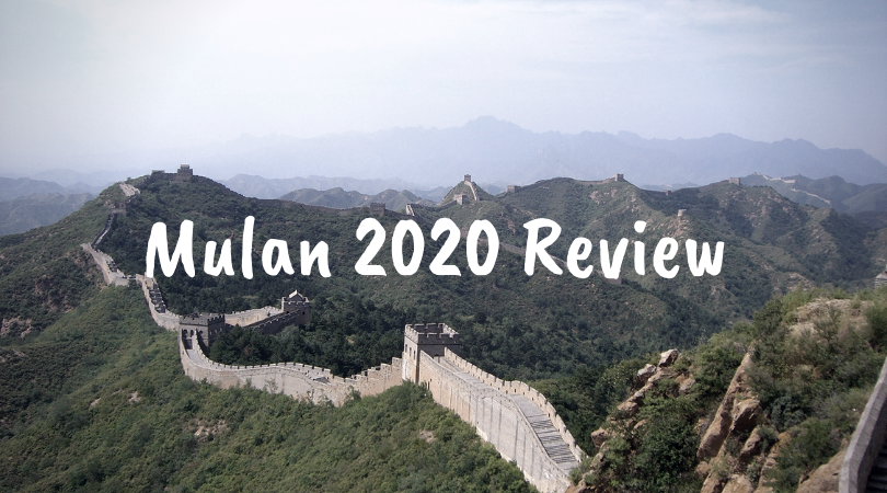 Mulan 2020 Review