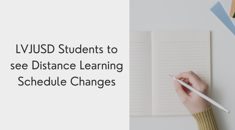 LVJUSD+Students+to+see+Distance+Learning+Schedule+Changes
