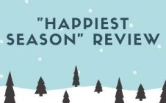 """Happiest Season"" Entertains and Sheds Light on LGBTQ+ Issues"