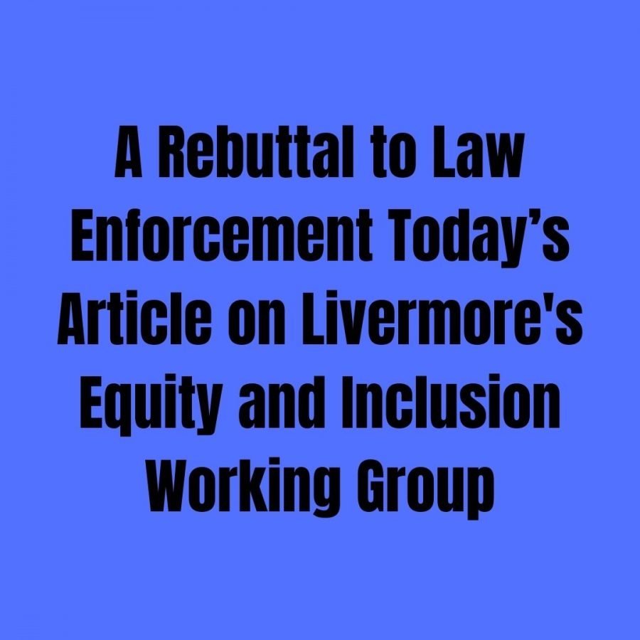 A Rebuttal to Law Enforcement Today's Article on Livermore's Equity and Inclusion Working Group