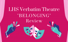 LHS Verbatim Theatre BELONGING Review on a dark pink background with applauding hands and drama masks