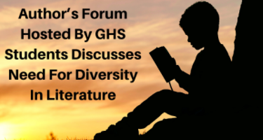 """ Author's Forum Hosted By GHS Students Discusses Need For Diversity In Literature"" next to a boy reading a book as the sun sets/rises"
