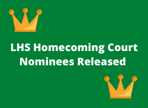 LHS Homecoming Court Nominees Released
