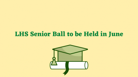 LHS Senior Ball to be Held in June