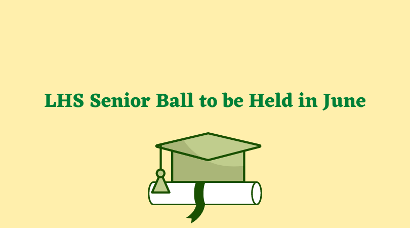 LHS+Senior+Ball+to+be+Held+in+June