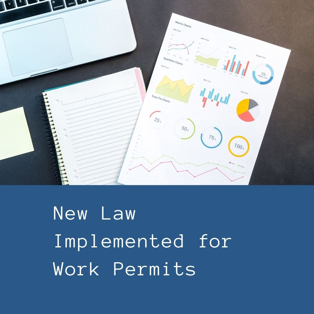 New Law Implemented for Work Permits