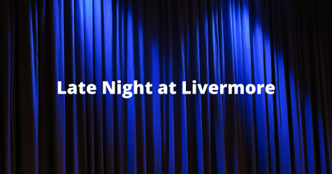 Late Night at Livermore